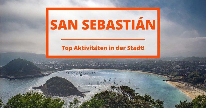 Was macht man in San Sebastián? Entdecke die schönsten Plätze dort!