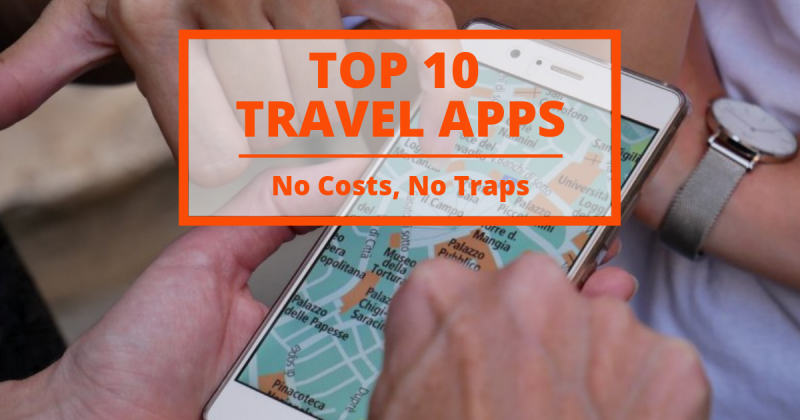 10 'Travel Apps' you should have on your phone