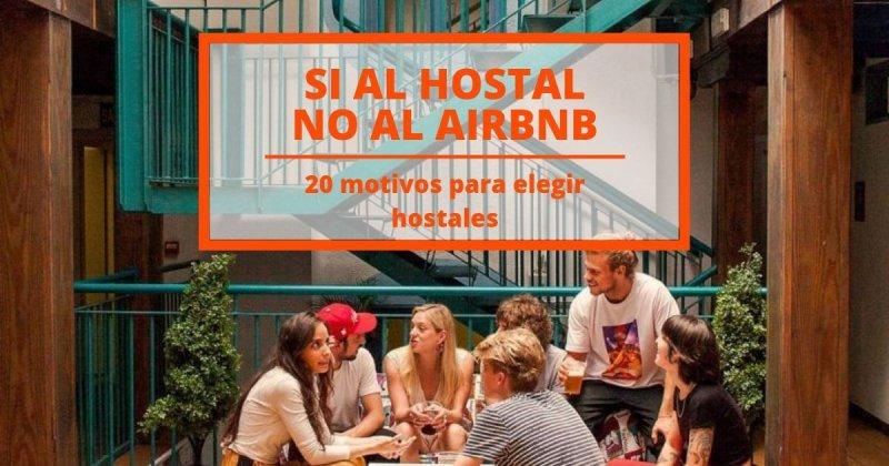 20 motivos para elegir siempre un hostal y no un Airbnb