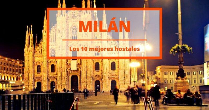 Los 10 mejores hostales de Milán