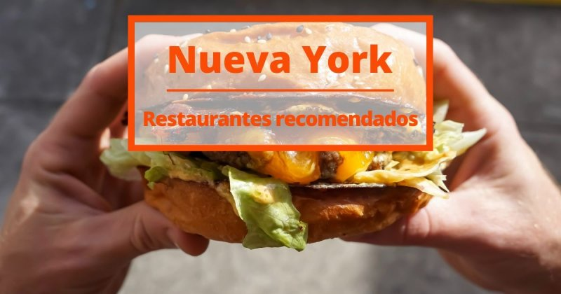 ¡Los restaurantes de New York más recomendados!