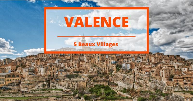 5 beaux villages de Valence pour passer une journée inoubliable